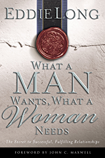 I Dont Want Delilah, I Need You!: What a Woman Needs to Know  What a Man Needs to Understand