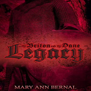 The Briton and the Dane: Legacy (Second Edition)