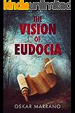 The Vision of Eudocia: A Historical Novel