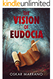 The Vision of Eudocia: A Historical Novel