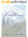 Wildflowers (Garden of Love Book 3)