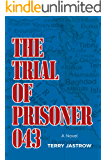 The Trial of Prisoner 043