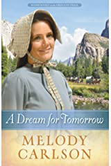 A Dream for Tomorrow (Homeward on the Oregon Trail Book 2) Kindle Edition