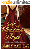 His Christmas Angel (A Regency Holiday Romance Book 8)