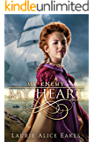 My Enemy, My Heart (The Ashford Chronicles Book 1)