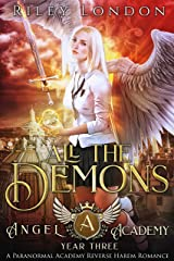 All The Demons: A Paranormal Academy Reverse Harem Romance (Angel Academy Book 3) Kindle Edition