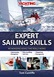 Yachting Monthly′s Expert Sailing Skills – No Nonsense Advice That Really Works