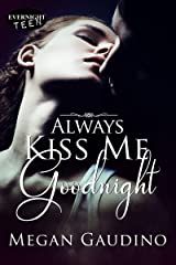 Always Kiss Me Goodnight (Guardian Kiss Book 1) Kindle Edition