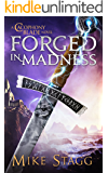 Forged in Madness (The Cacophony Blade Book 2)