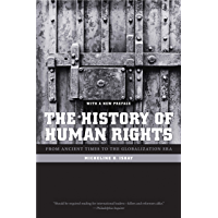 The History of Human Rights: From Ancient Times to the Globalization Era (English Edition)