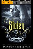 Stolen: Saving Setora (Book One) (Dark Dystopian Reverse Harem MC Romance)