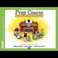 Alfred's Basic Piano Prep Course - Lesson C: Learn How to Play from Alfred's Basic Piano Library book cover
