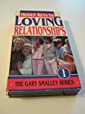 Hidden Keys To Loving Relationships - The Gary Smalley Series - Volume 1