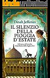 Il silenzio della pioggia d'estate (Italian Edition)