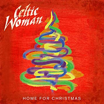 image unavailable - Celtic Woman Home For Christmas
