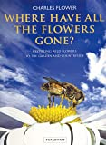 Where Have All The Flowers Gone?: Restoring Wildflowers to the Countryside