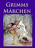 Grimms Märchen: Vollständige Ausgabe  mit vielen, klassischen Illustrationen