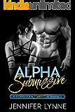 Alpha Submissive: A Bondage Romance (Forbidden series Book 1)
