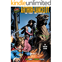 Arthur & Lancelot: The Fight for Camelot [An English Legend] (Graphic Myths and Legends)