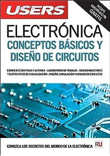 Electrónica: Conceptos básicos y diseño de circuitos (Spanish Edition)