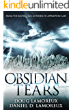 Obsidian Tears (Apparition Lake Book 2) (English Edition)