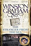The Stranger From The Sea: A Novel of Cornwall 1810-1811 (Poldark)