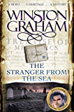 The Stranger From The Sea: A Novel of Cornwall 1810-1811 (Poldark Book 8)