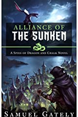 Alliance of the Sunken (Spies of Dragon and Chalk Book 3) Kindle Edition