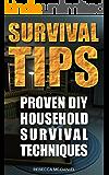 Survival Tips: Proven DIY Household Survival Techniques