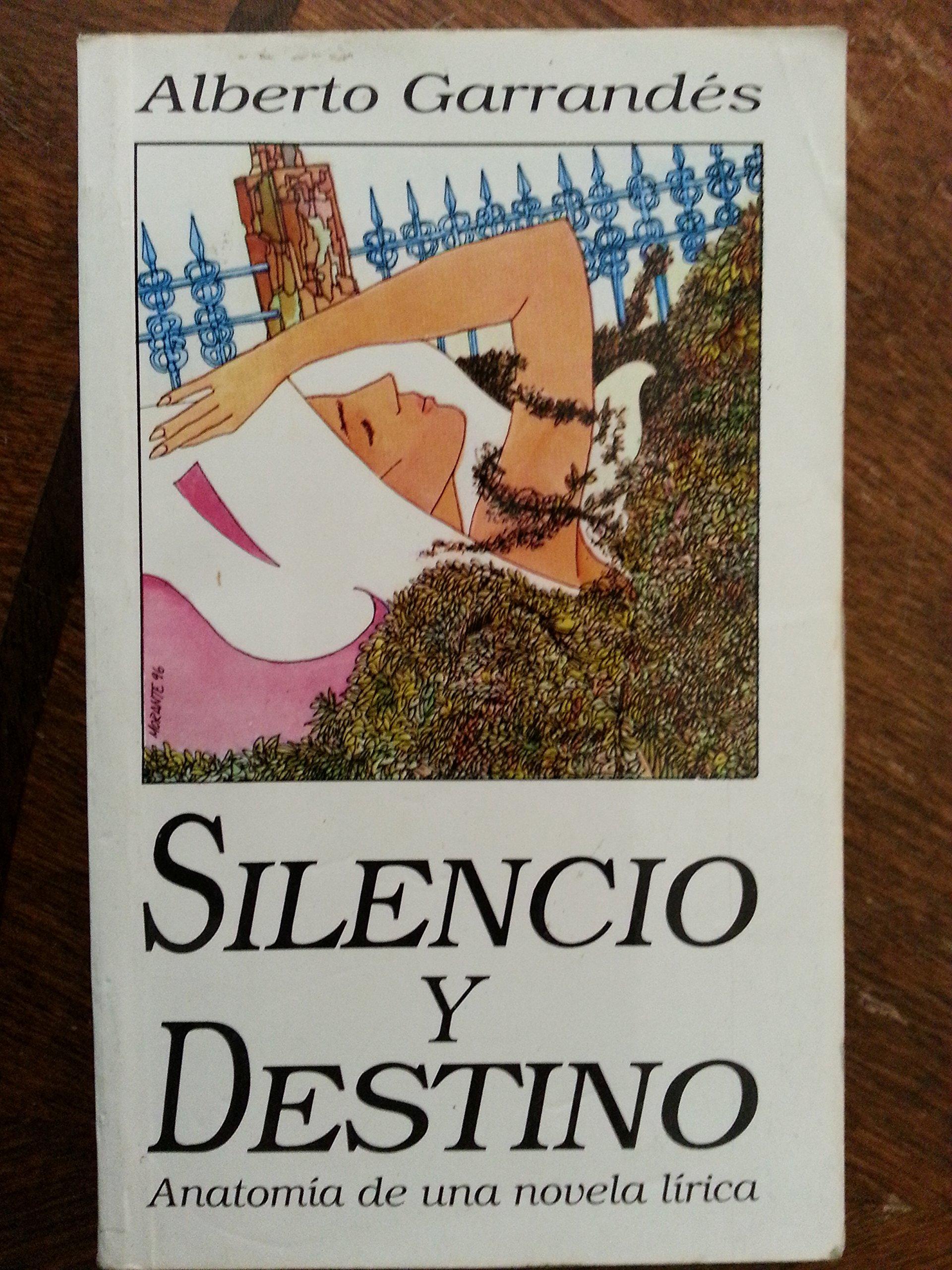 Silencio y destino: Anatomía de una novela lírica (Spanish Edition ...