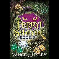 Ferryl Shayde - Book 5 - The Talisman (English Edition)