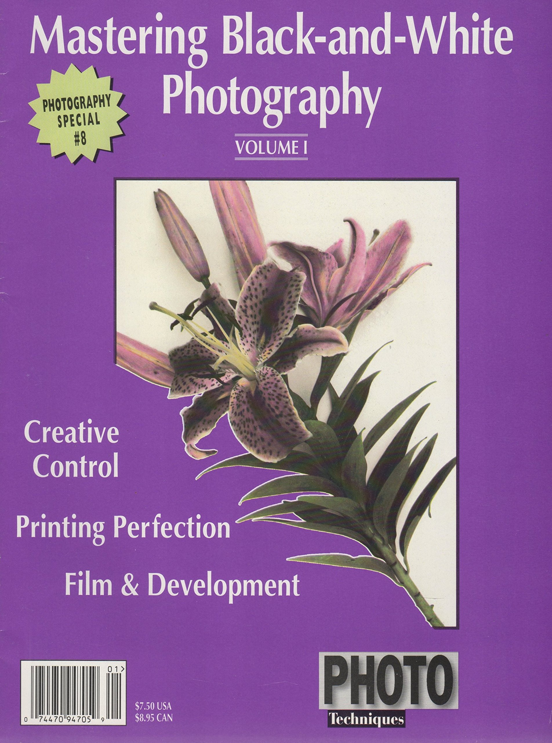 Mastering black and white photography volume i creative control printing perfection film development unknown binding 1980