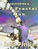 The Fractal Man