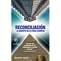 Reconciliación: La Muerte no es para Siempre