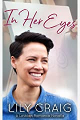 In Her Eyes: A Lesbian Romance Novella Kindle Edition