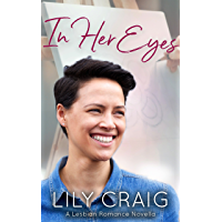 In Her Eyes: A Lesbian Romance Novella (English Edition)
