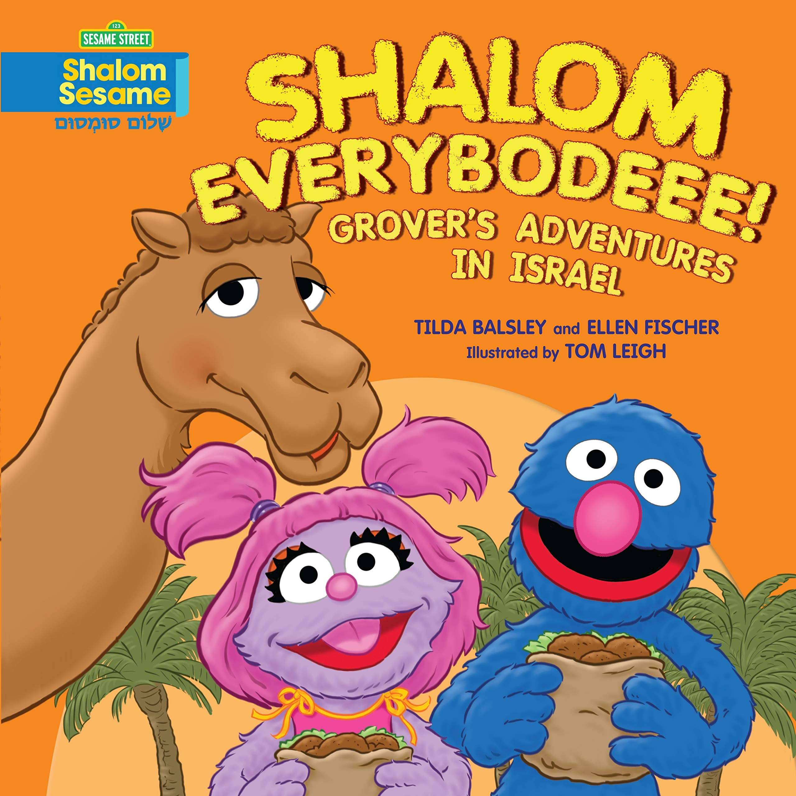 Download Shalom Everybodeee!: Grover's Adventures in Israel pdf epub