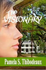 The Visionary: Edgy Inspirational Women's Fiction with Paranormal Elements Kindle Edition