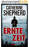 Erntezeit (Zons-Thriller 2) (German Edition)
