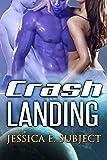 Crash Landing: SciFi Alien Erotica