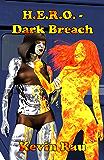 H.E.R.O. - Dark Breach