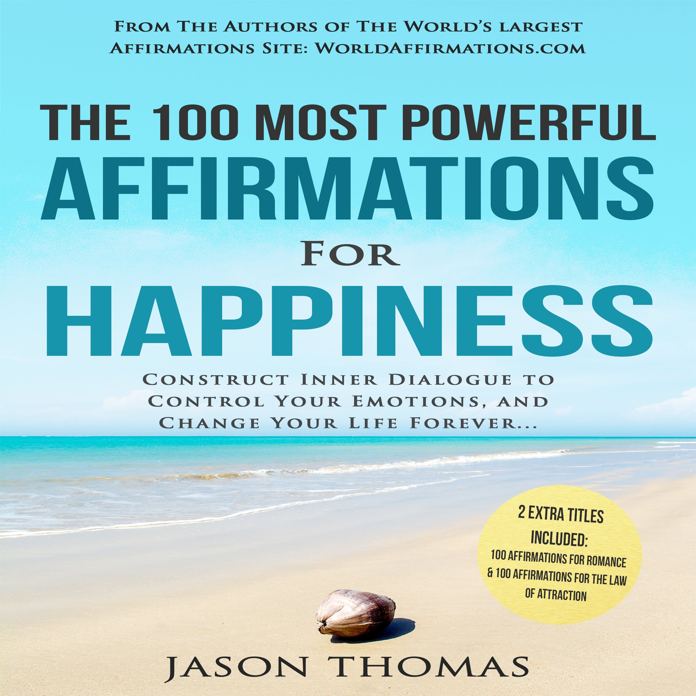The 100 Most Powerful Affirmations for