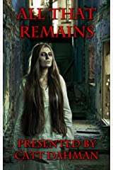 All That Remains Kindle Edition