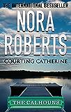 Courting Catherine (Calhoun Women Book 1)