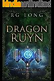 Dragon of Ruyn (Legends of Gilia Book 3)