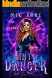 Hint of Danger (Undercover Magic Book 1)