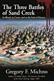 Three Battles of Sand Creek