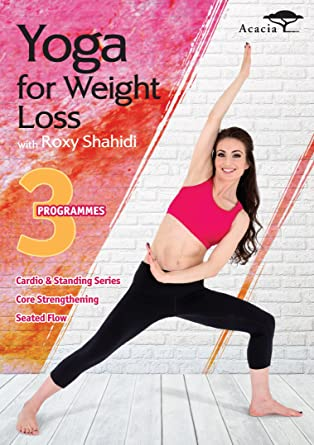 Yoga For Weight Loss With Roxy Shahidi New for 2015 Leyla ...