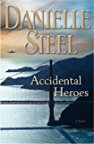 Accidental Heroes: A Novel