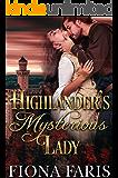 Highlander's Mysterious Lady: Scottish Medieval Highlander Romance Novel